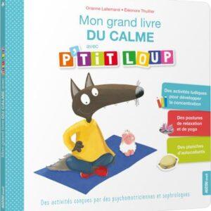 Mon-grand-livre-du-calme-avec-P-tit-Loup 3