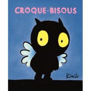 CROQUE BISOUS ECOLE DES LOISIRS
